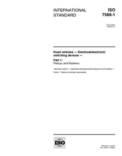 ISO 7588-1:1998, Road vehicles - Electrical/electronic switching devices - Part 1: Relays and flashers -