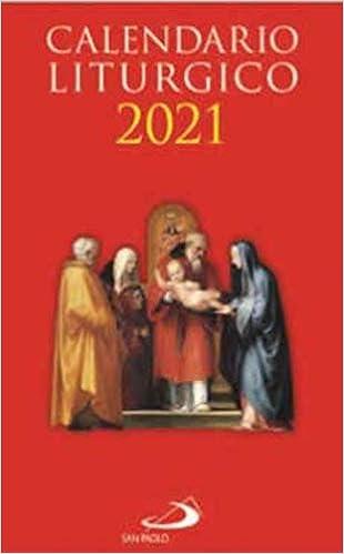 Calendario liturgico 2021: Amazon.it: Aa.Vv.: Libri