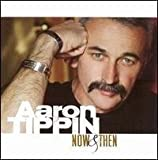 Aaron Tippin: Now & Then