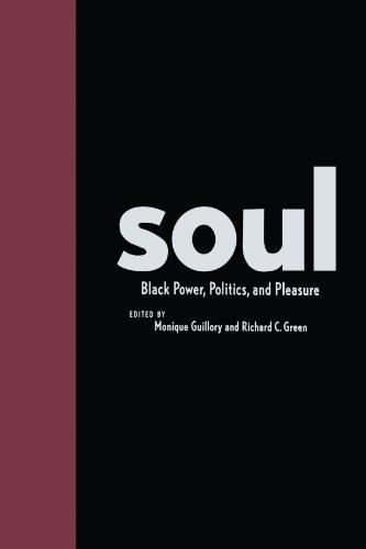 Soul: Black Power, Politics, and Pleasure