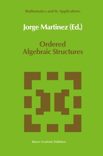 Ordered Algebraic Structures: Proceedings of the Caribbean Mathematics Foundation Conference on Ordered Algebraic Struct
