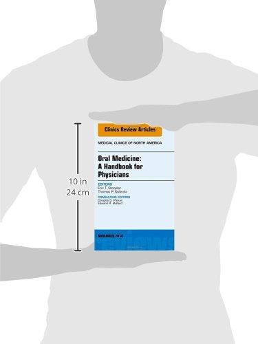 Oral Medicine: A Handbook for Physicians, An Issue of Medical Clinics (The Clinics: Internal Medicine)