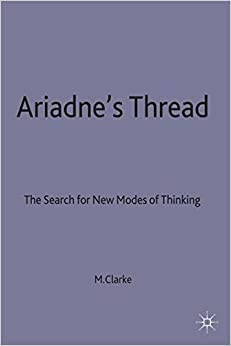 Ariadne's Thread: The Search for New Modes of Thinking