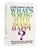 What's Wrong with Being Happy, Y. Miller, 0899061214