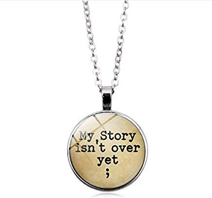 My Story Isn't Over Yet Glass Pendant,Necklace, Women Men Jewelry -