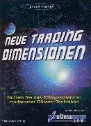 Neue Trading-Dimensionen. Nutzen Sie das Erfolgspotenzial modernster Börsentechniken