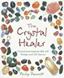 The Crystal Healer, Philip Permutt, 1904991637