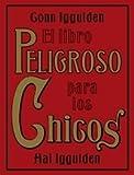 El Libro Peligroso para los Chicos, Hal Iggulden and Conn Iggulden, 8449320240