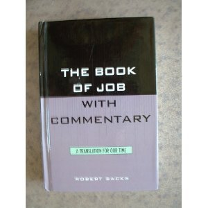 Book of Job with Commentary: A Translation of Our Time (Academic Commentary) Robert Sacks