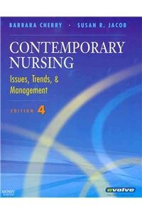 Contemporary Nursing - Text and E-Book Package: Issues, Trends & Management