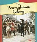 The Pennsylvania Colony, Martin Hintz, 0736861084