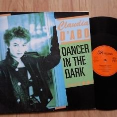 Claudia D'Abo - Dancer In The Dark - DA Records - DA 455.032, DA Records - DA 455032