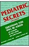Pediatric Secrets : Questions You Will Be Asked on Rounds, in the Clinic, and on Oral Exams, Richard A. Polin, Mark F. Ditmar, 1560531711