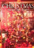 img - for Christmas From the Heart (Better Homes and Gardens Creative Collection, 11) book / textbook / text book