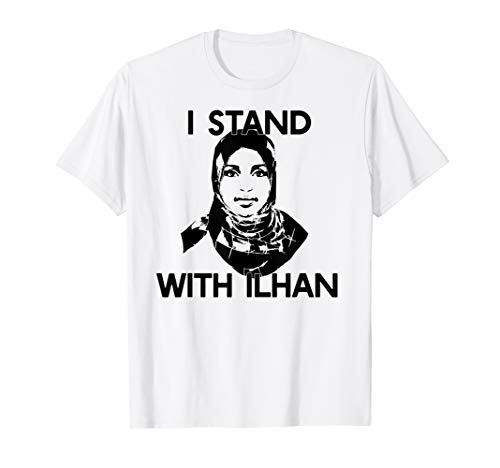 I STAND WITH ILHAN T-Shirt Congress Omar Political Meme Gift (Best Political Consulting Firms)