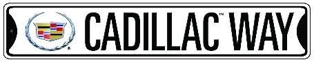 - Cadillac Way Metal Street Sign (24