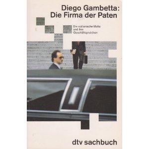 Die Firma der Paten Taschenbuch – 1994 Diego Gambetta Dtv 3423304170 Mafia
