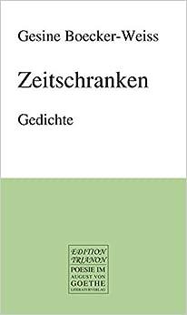 Zeitschranken: Gedichte by Gesine Boecker-Weiss (2013-10-24)