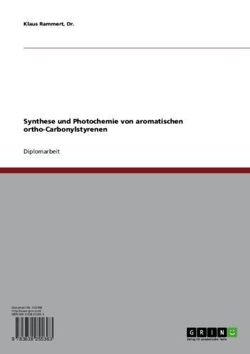 Synthese und Photochemie von aromatischen ortho-Carbonylstyrenen (German Edition)