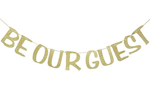BE Our Guest Banner Sign Garland Gold Glitter for Welcome Beauty & The Beast Reception Housewarming Wedding Party Engagement Bridal Shower Birthday Decor Photo Booth Props