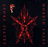 Morbid Tales by Celtic Frost (2008-03-25)