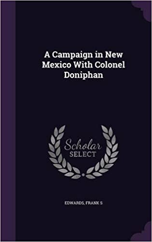 Book A Campaign in New Mexico With Colonel Doniphan