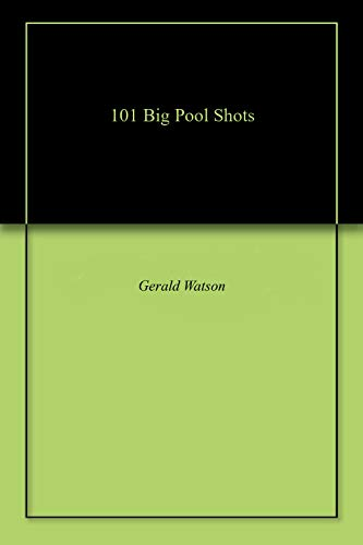 101 Big Pool Shots por Gerald Watson
