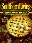Southern Living Annual Recipes, 1996, Oxmoor House Staff, 0848715233