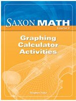 Saxon Math Course 3: Graphing Calculator Activities]()