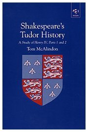 Shakespeare's Tudor History: A Study of Henry IV Parts 1 and 2 by T. McAlindon (2002-01-14) pdf