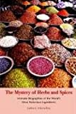 The Mystery of Herbs and Spices, James Moseley, 1599268647