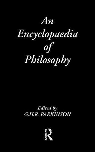 An Encyclopedia of Philosophy (Routledge Companion Encyclopedias)