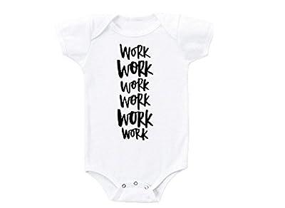 Promini Work Work Work Work Work Work Rihanna Drake Lyrics Humor Love Cute Funny Trendy Stylish Baby Onesie Babies Bodysuit