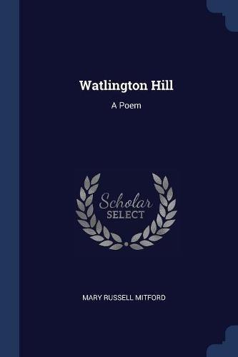 Watlington Hill: A Poem ebook
