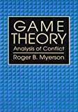 Game Theory, Roger B. Myerson, 0674341155