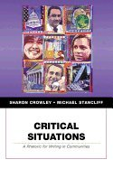 Critical Situations: A Rhetoric for Writing in Communities with Additional Material, Custom Edition for the University o