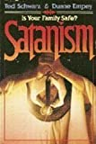Satanism, Ted Schwarz and Duane Empey, 0310450411