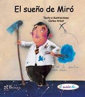 El sueno de Miro/ Miro's Dream (El Sueno De.../ The Dream of...) (Spanish Edition) by Brosquil Ediciones