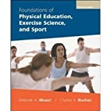 Foundations of Physical Education, Exercise Science, and Sport - 15th (Fifteenth) Edition