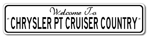 (Chrysler PT Cruiser - Welcome to Car Country Sign - Aluminum 4