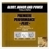 Premiere Performance Plus - Glory, Honor and Power