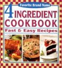 Favorite Brand Name 4 Ingredient Cookbook