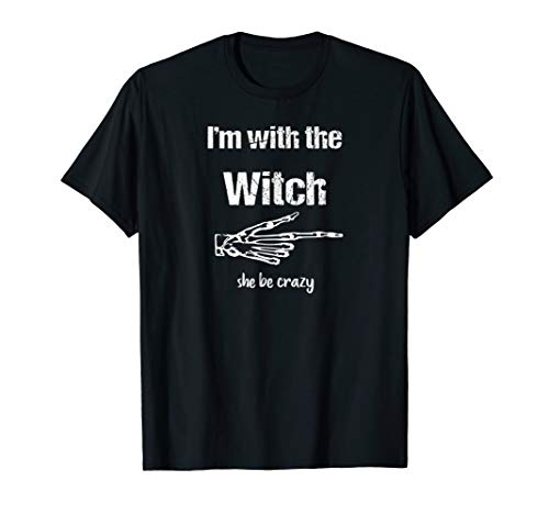 Sale Fun Men Halloween Shirt I'm with the Witch She be Crazy
