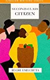 Second Class Citizen (Heinemann African Writers Series)