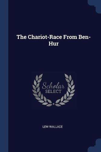 The Chariot-Race From Ben-Hur