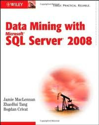 Data Mining with Microsoft SQL Server 2008 1st (first) edition ebook