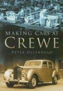 Download Making Cars at Crewe (In Old Photographs) pdf epub