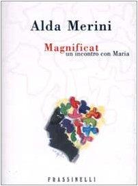 Magnificat: Un Incontro Con Maria - Merini, Alda; Ceccato, Silvio