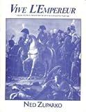 Vive L'Empereur: Grand Tactical Miniature Rules for Napoleonic Warfare