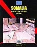 Somalia Country Study Guide, IBP USA Staff, 1433045281